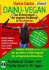 DAINU-VEGAN - Das Referenzbuch der veganen Ernährung für Fleischliebhaber: Kompletter Psyche- und Körper-Reset in 35 Tagen